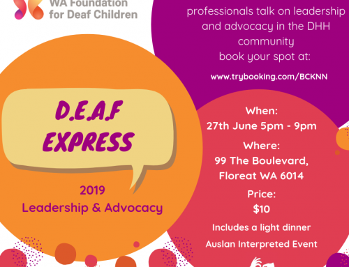 D.E.A.F EXPRESS – 27th June 2019  5.00pm-9.00pm Boulevard Centre, 99 The Boulevard, Floreat